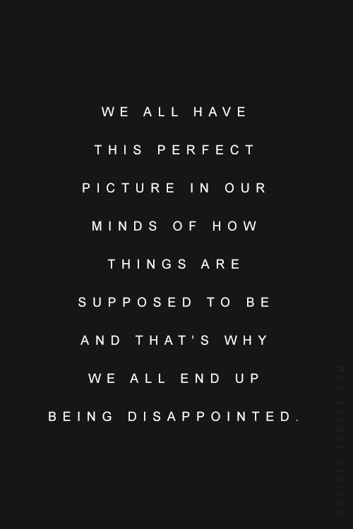Disappointed Love Quotes For Him Tumblr : , inspirational quotes, life, life quotes, lonely, love, love quotes ...