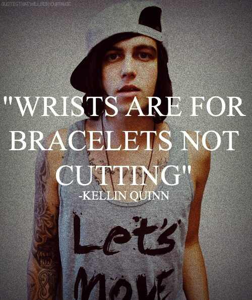 Kellin quinn wrists are for bracelets not for cutting