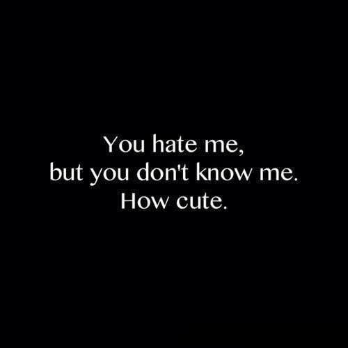 Cute Hate Quotes: Image #2104990 By Maria_D On Favim.com