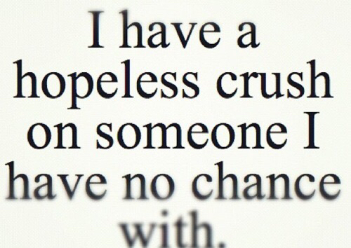 crush, dude, hopeless, i love you, love, quotes, sad, First Set on Favim.com