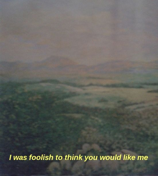 captions, crushes, feelings, green, hills, landscape, nature, painting, pretty, sad, text, tumblr