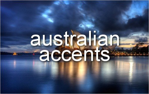 accent, accents, australia, australian, australian accent