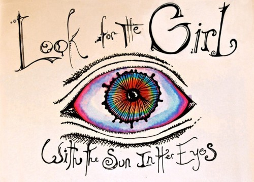 awesome, colorful, drawing, eye, eyes, girl, her, hippie, ink, look, pen, pretty, rainbow, search, sun, sun in her eyes, watercolor, words