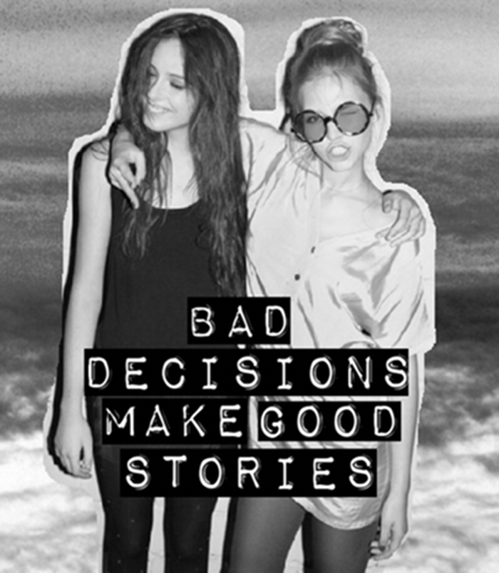 bad, bad decisions, bestfriend, bff, black and white