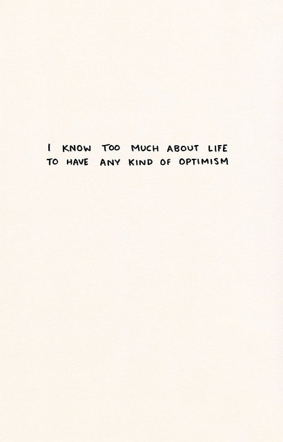 b&w, life, optimism, poem, poetry, text, textual, typography, words, writing