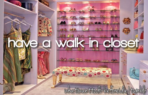 before i die, bieberczech, bucket list, closet, clothes