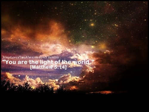 bible verse, blue, christianity, dark, darkness, excitement, future, god, good news, happiness, hope, jesus christ, joy, light, love, matthew, newse, night sky, pretty, quote, religion, stars, the king, the light, the lord, white text, world, you are