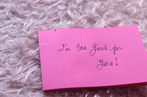 boyfriend, ex-boyfriend, girlfriend, love, moving on, note, notes, photo, photography, pink, quotes, regret, too good