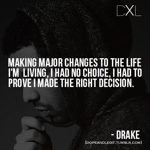 dope, drake, dxl, legit, life