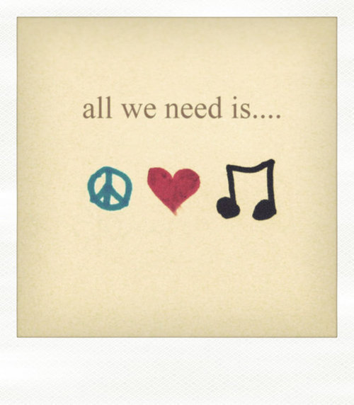 heart, love, music, need, note, peace, quote, song, wisdom