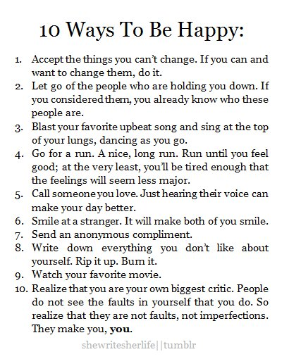 10 ways to be happy, be happy, beautiful, better life, cute