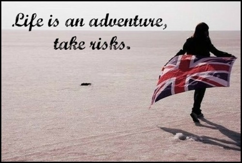 adventure, beach, desert, england, flag, life, quotes, risk