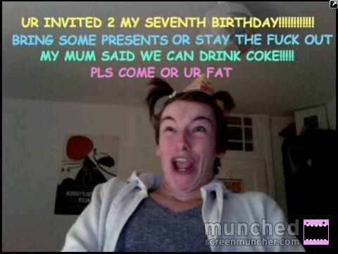 ahahah, birthday, coke, drink coke, fat, funny, hahaha, hilarious, invitation, omg, seventeen, seventh, stupid, ugly, weird