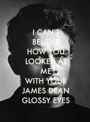 black and white, james dean, lady gaga, lyric, quotes