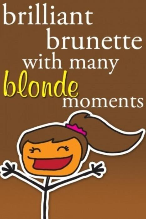 blond, brilliant, brunette, moment, moments, text, typography