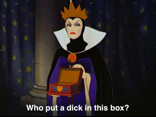 box, dick, evil queen, funny, queen, snow white, snowwhite, stepmother, typography