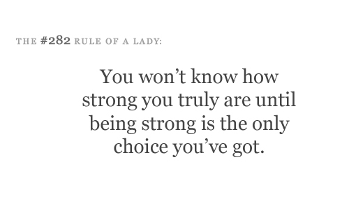 choice, inspiration, lady, rule of a lady, strong