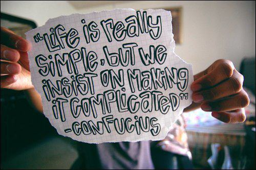 complicated, life, paper, quote, simple
