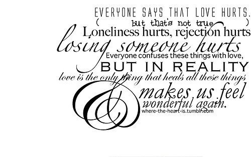 confuses, fact, life, loneliness, love, love hurts, quote, reality, rejection, true, typography