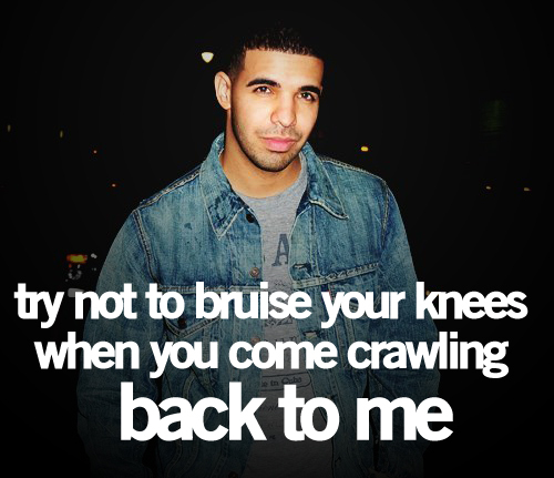 Drakes Quote: Drake Quotes :dead: