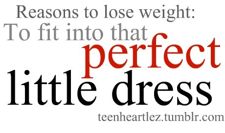 dress, little, motivation, perfect, reasons
