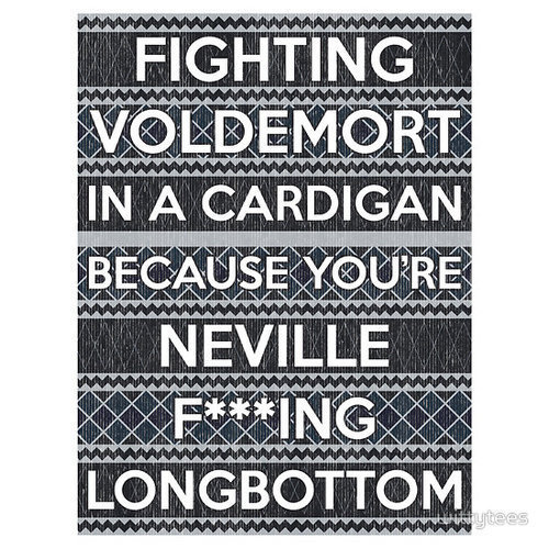fuck yeah!, harry potter, my daily phrases (:, neville longbottom, quotes