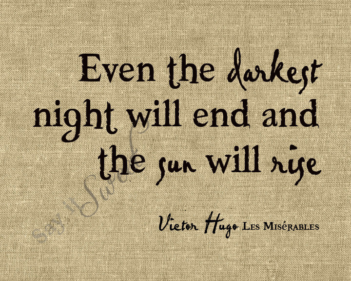 les miserables, night, quote, sunrise, text