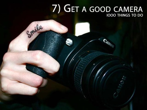 1000 things to do, bucket list, camera, cannon, photo