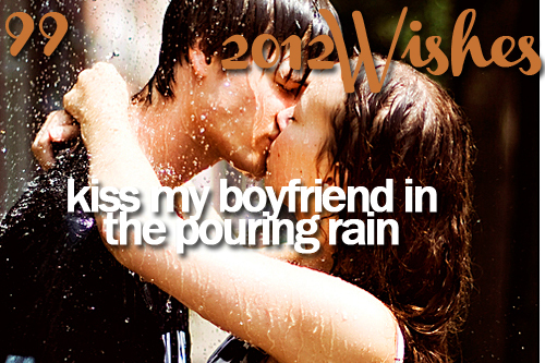 2012, 2012 wishes, boyfriend, kiss, love, rain, wish, wishes