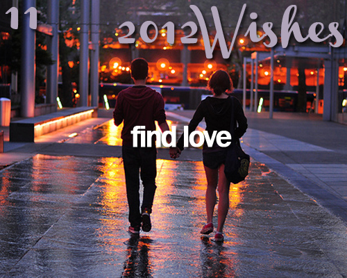 2012, 2012 wishes, couple, cute, find love