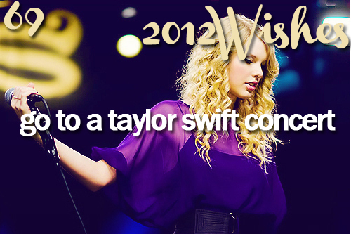 2012, 2012 wishes, taylor swift, wishes