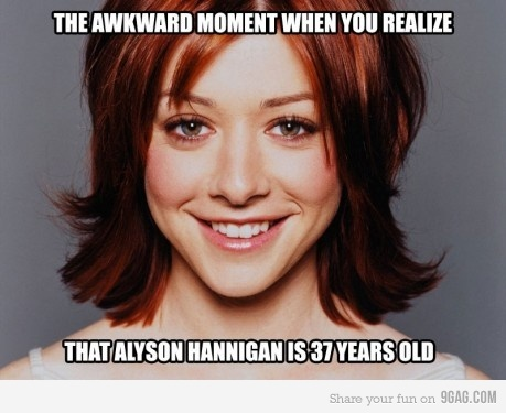 9gag, alyson hannigan, awkward, himym, how i met your mother, lily auldrin, moment, old, realize, the awkwards moment, what, you