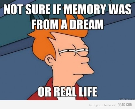 9gag, dream, funny, it happens all the time, life, lol, real