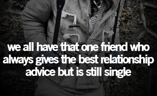 advice, black & white, friend, relationship, single