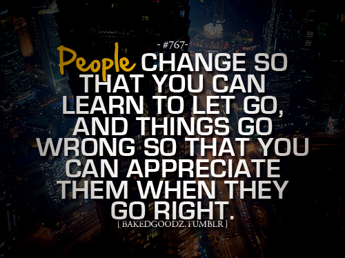 and, appreciate, can, change, learn