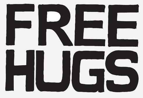 black and white, cool, cute, free, free hugs, hugs, lol, love, photography, quote, saying, statement, text, typography