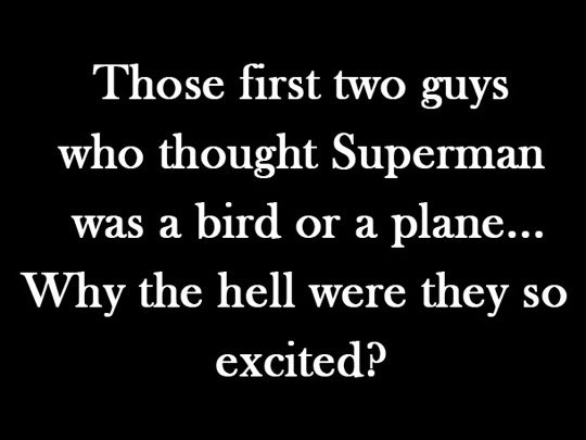 black and white, funny, movies, superman, text
