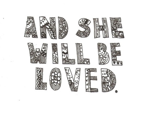 cute, loved, lyrics, maroon 5, she, she will be love, she will be loved, will, words