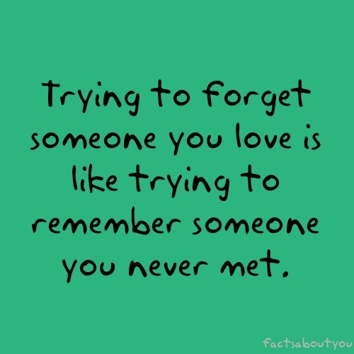 Quotes About Forgetting Your Crush: Forgetting Someone, Love, Quotes