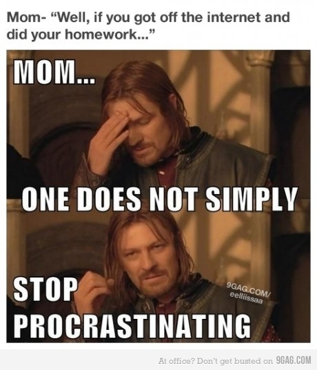 funny, lord of the rings, mommy, procastination, procrastinating
