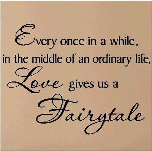 always, beautiful, dream, fact, fairytale