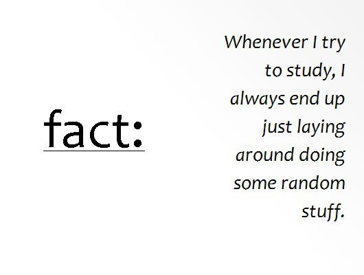 always, fact, random, study, stuff, text, true, try
