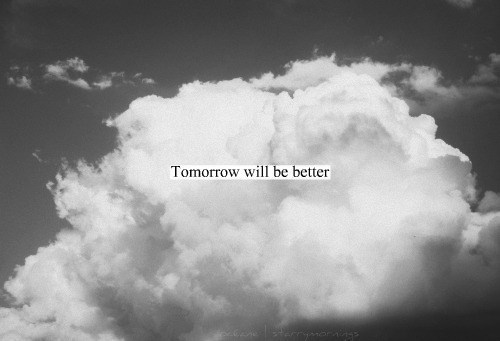 better, black and white, clouds, life, photo, photography, sky, tomorrow