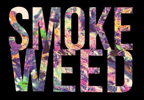 colorful, drugs, marijuana, quote, smoke, smoke weed, typography, weed