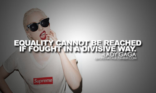 inspirational, lady gaga, life, quotes, sayings