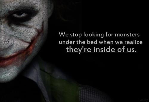 Joker Love Quotes : joker, monster, quote, text - image #344121 on Favim.com