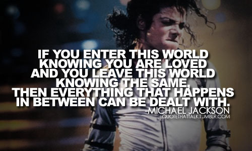 king of pop, legend, life, love, loved