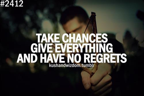 life, never regret, quotes
