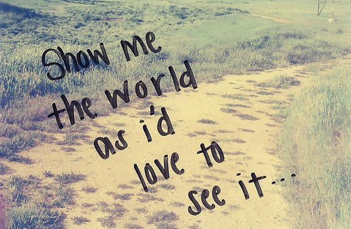 love, see, show, the, world