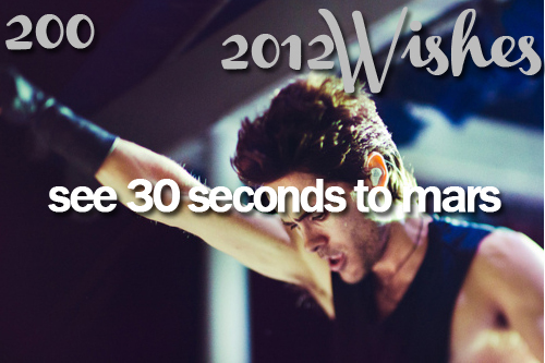 2012, 2012 wish, 30 seconds to mars, 30stm, concert, echleon, jared leto, shannon leto, tomo milicevic, wishes